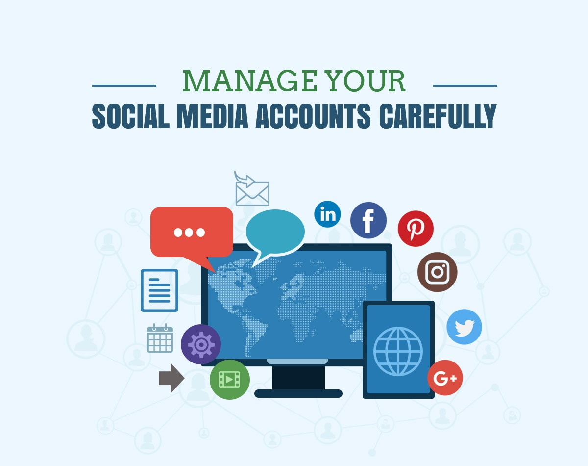 Manage your Social Media Accounts Carefully