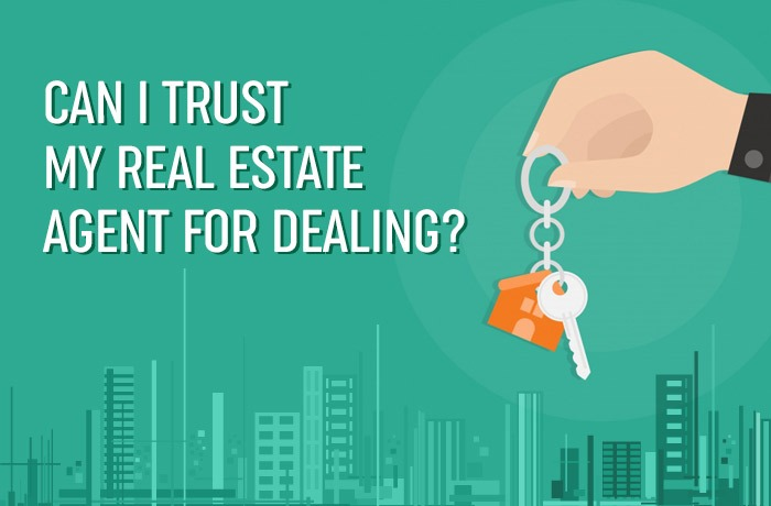 Can I trust my real estate agent for dealing