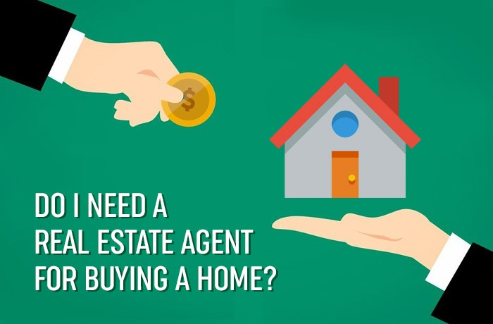 Do I need a real estate agent for buying a home